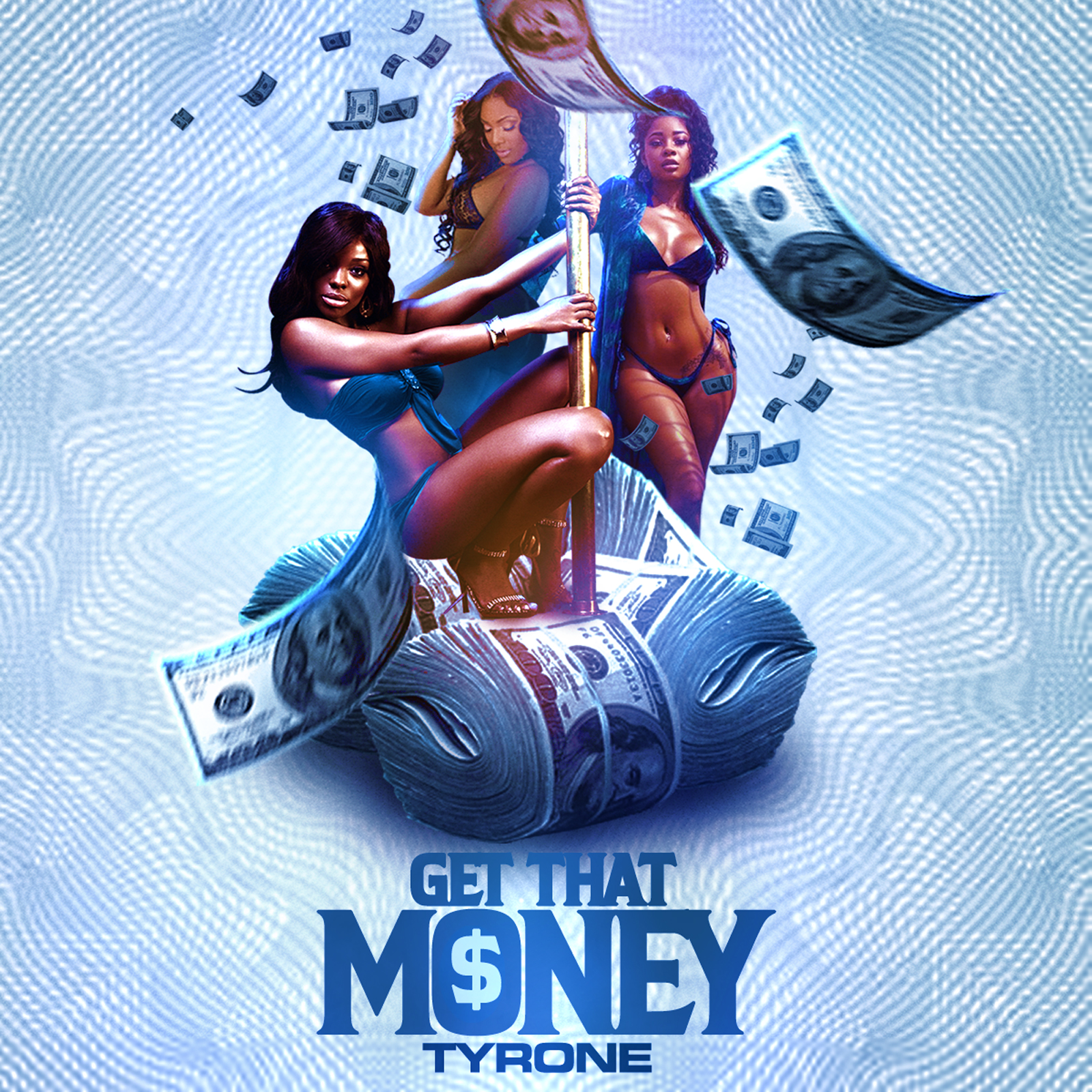 TYRONE - GET THAT MONEY [COVER ART - large].jpg