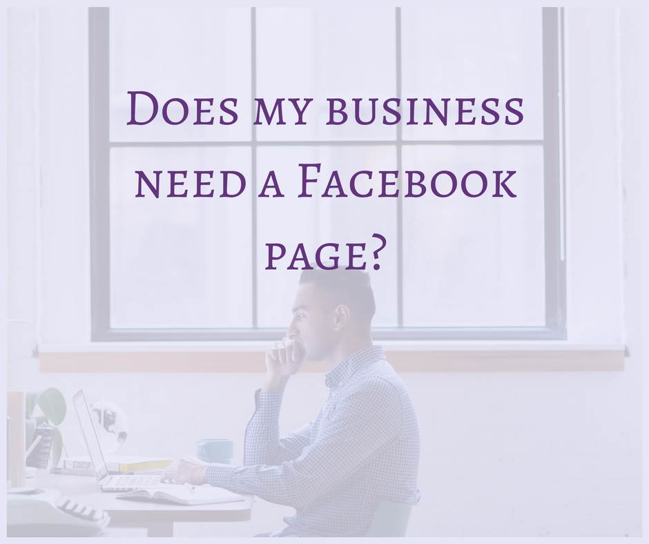Does your business need a Facebook page? It depends on what you want with it! Read more at Blogging Apprentice.
