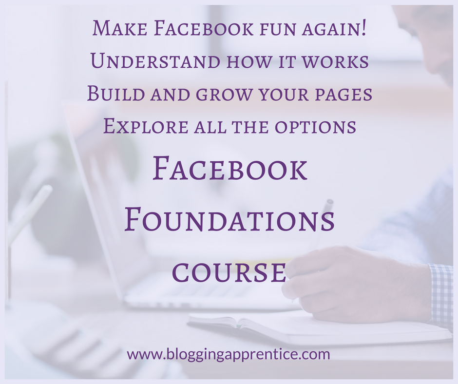 Blogging Apprentice - Facebook Foundations Course - looking for beta testers