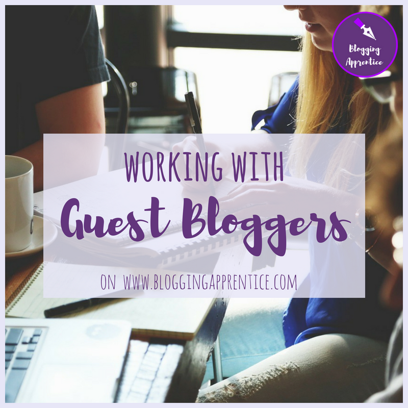 Working with guest bloggers at Blogging Apprentice