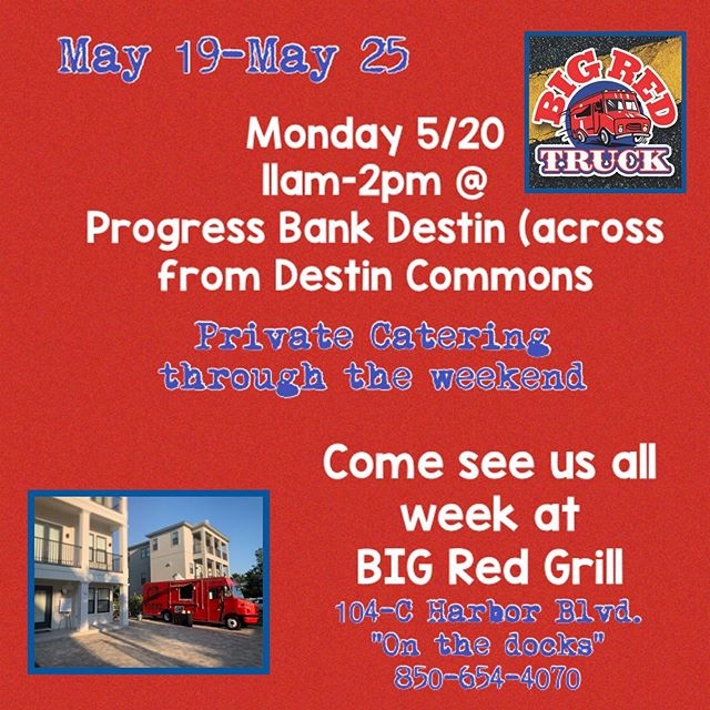 Hope everyone has a great week! Come see us Monday at our lunch service or come visit @bigredgrilldestin !