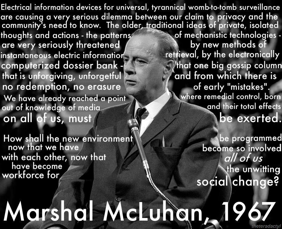 "The medium is the message."" Marshall McLuhan — Bob Desautels"