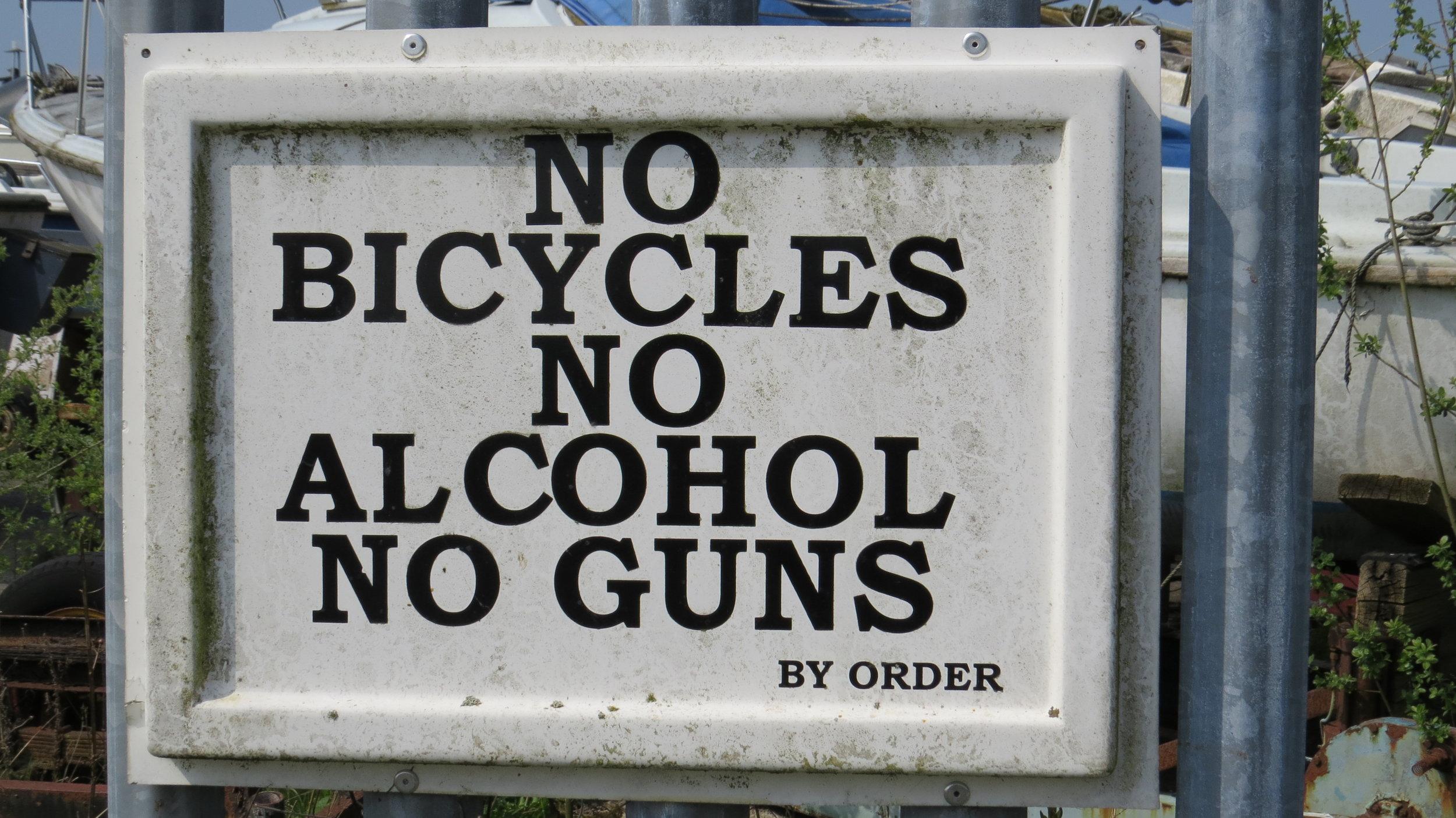 No Bikes, Alcohol or Guns