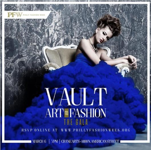 Philly Fashion Week— VAULT Art & Fashion Gala     March 6th 2019