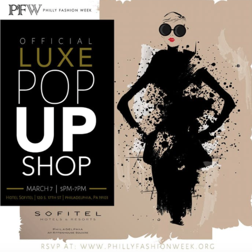 Philly Fashion Week— Official Luxe Pop Up Shop     March 7th, 2019