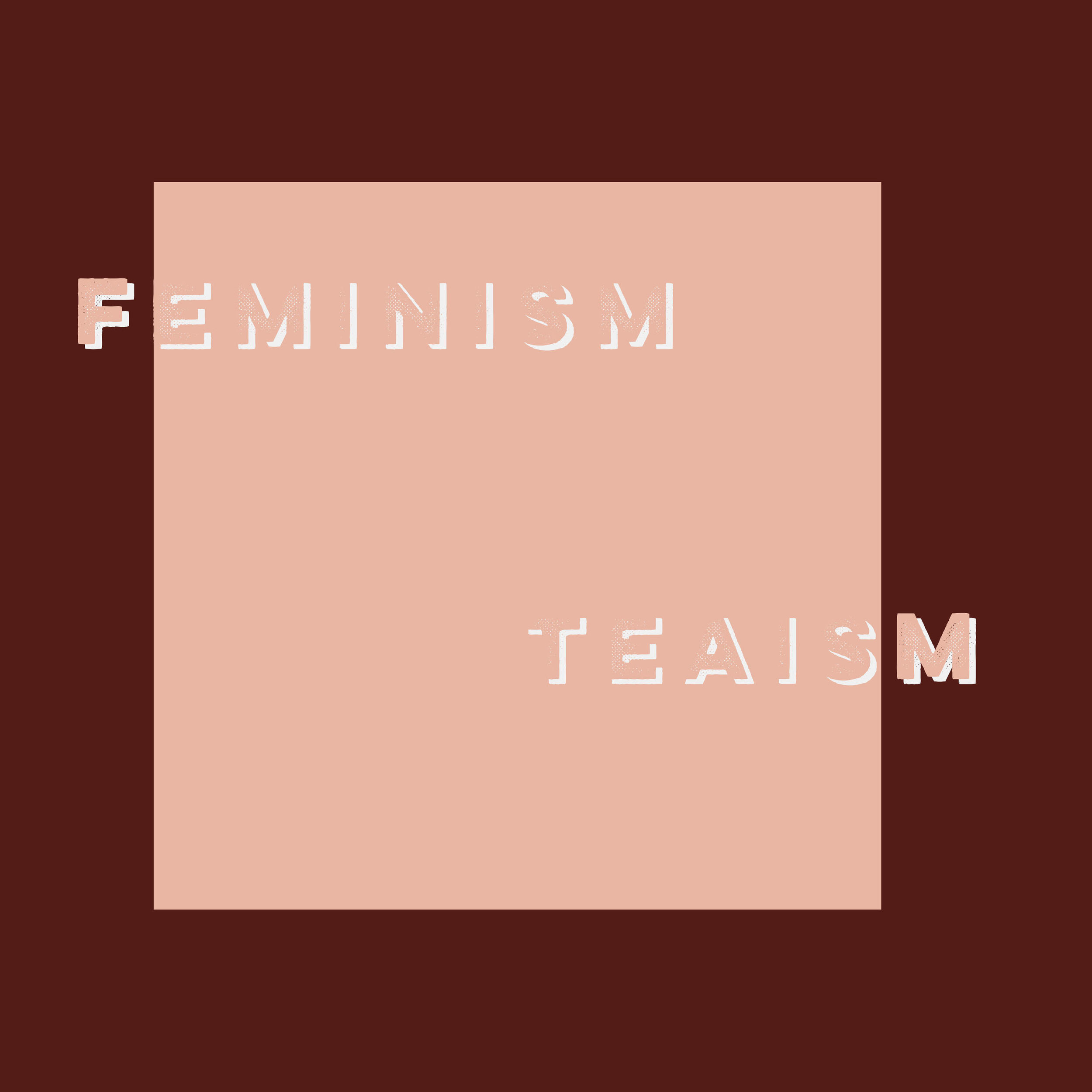 feminism-teaism