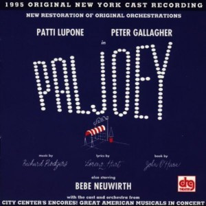 "Pal Joey Revival Original Cast Recording - A staged concert in the City Center Encores! series in May 1995 starred Peter Gallagher, Patti LuPone and Vicki Lewis.  In reviewing the 1995 Encores! concert, Vincent Canby noted: ""Here was a show in which cynicism, sophistication, bogus sentimentality and high spirits were as much the content as the form of an otherwise traditional Broadway musical. There is no question about the quality of the Richard Rodgers  score and Lorenz Hart lyrics.  In 1995, Pal Joey is a treasure."""