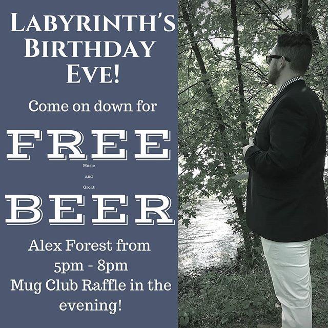 Tomorrow is @labyrinthbrewing birthday, tonight we're having a birthday eve bash!
