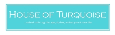 House of Turquoise Blog.jpg