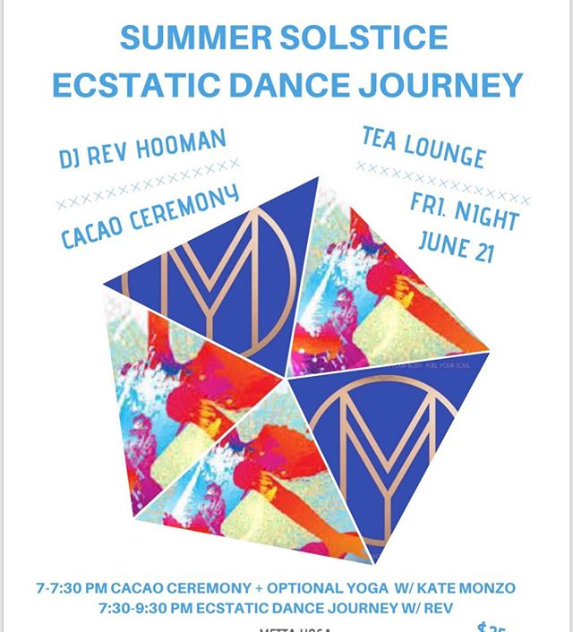 """In light of Summer Solstice, we are thrilled to offer an Ecstatic Dance Journey for the community members of Marin as a way to celebrate the fullness of life on the longest day of the year.  Join us next Friday the 21st @mettayogamarin ❤️. . A lot of you have been asking """"What is Ecstatic Dance?"""" To me, it's a free form & therapeutic dance with no rules. You simple allow your body to take control & carry you into a state of pure bliss.  It's very healing & nourishing for your soul. ❤️. . We will start with a Cacao Ceremony to begin with intention & to give us natural energy for dance. Followed by a short yoga practice by me to bring us into our bodies and prepare us for the moment of dance.  We then get to dance to the healing sounds of DJ Rev Hooman.. .  I can't wait to see you there! Much love! ❤️💃🏻 . . . . . . #yogainspiration #summersolstice #ecstacy #ecstaticdance #marincounty #yogateacher #cermony #celebratelife #yogalife #yogateacher #yogajourney #healingjourney #loveyourself #selflove"""