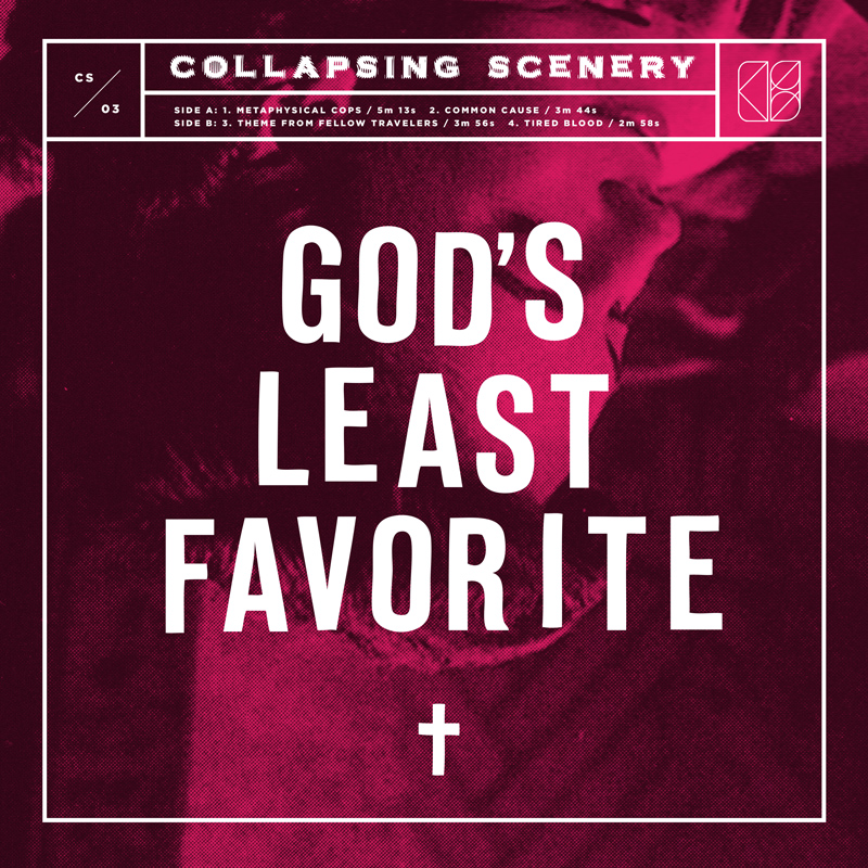 """Collapsing Scenery -  God's Least Favorite : 12"""" EP"""