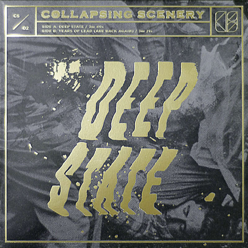 """Collapsing Scenery -  Deep State : 7"""" single"""