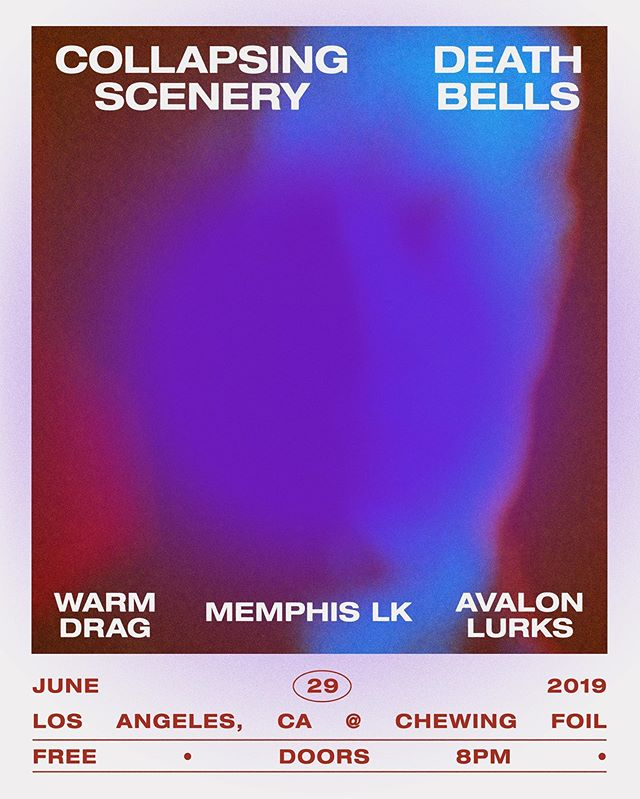 TONIGHT / Los Angeles / join us in celebrating the release of @collapsingscenery's debut album at Chewing Foil in DTLA (dm for address). It's FREE and a stacked line up with our very own @deathbells_  and  @avalonlurks joining CS plus @warm_drag and @memphis_lk. Not to be missed! @chewing_foil / 21+