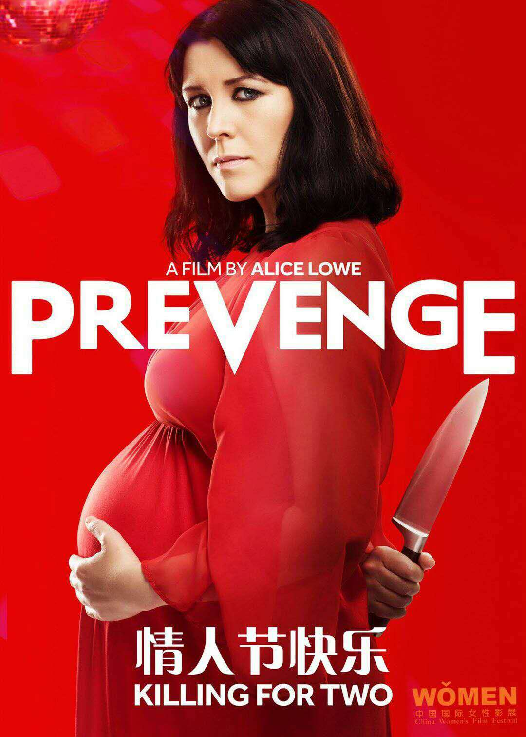 Prevenge     Widow Ruth is seven months pregnant when, believing herself to be guided by her unborn baby, she embarks on a homicidal rampage...  Read More