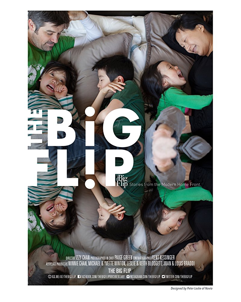 The Big Flip    Over 18 months and 5 cities—Portland, D.C., Nashville, Seattle and L.A.—this timely documentary follows four American families as they navigate the trials and triumphs of at-home fatherhood and mothers as…   Read More