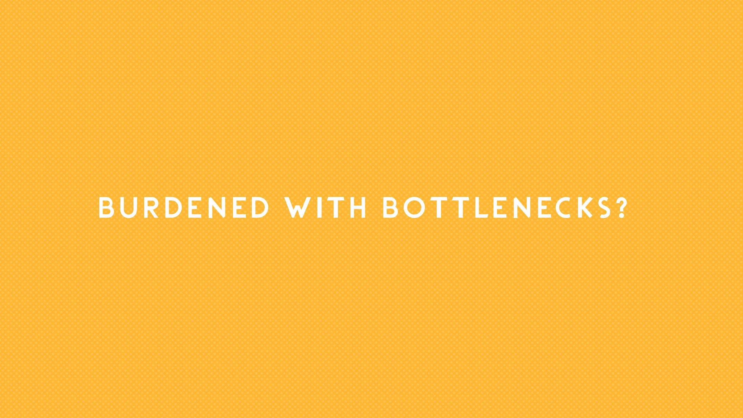 burdened-with-bottlenecks.jpg