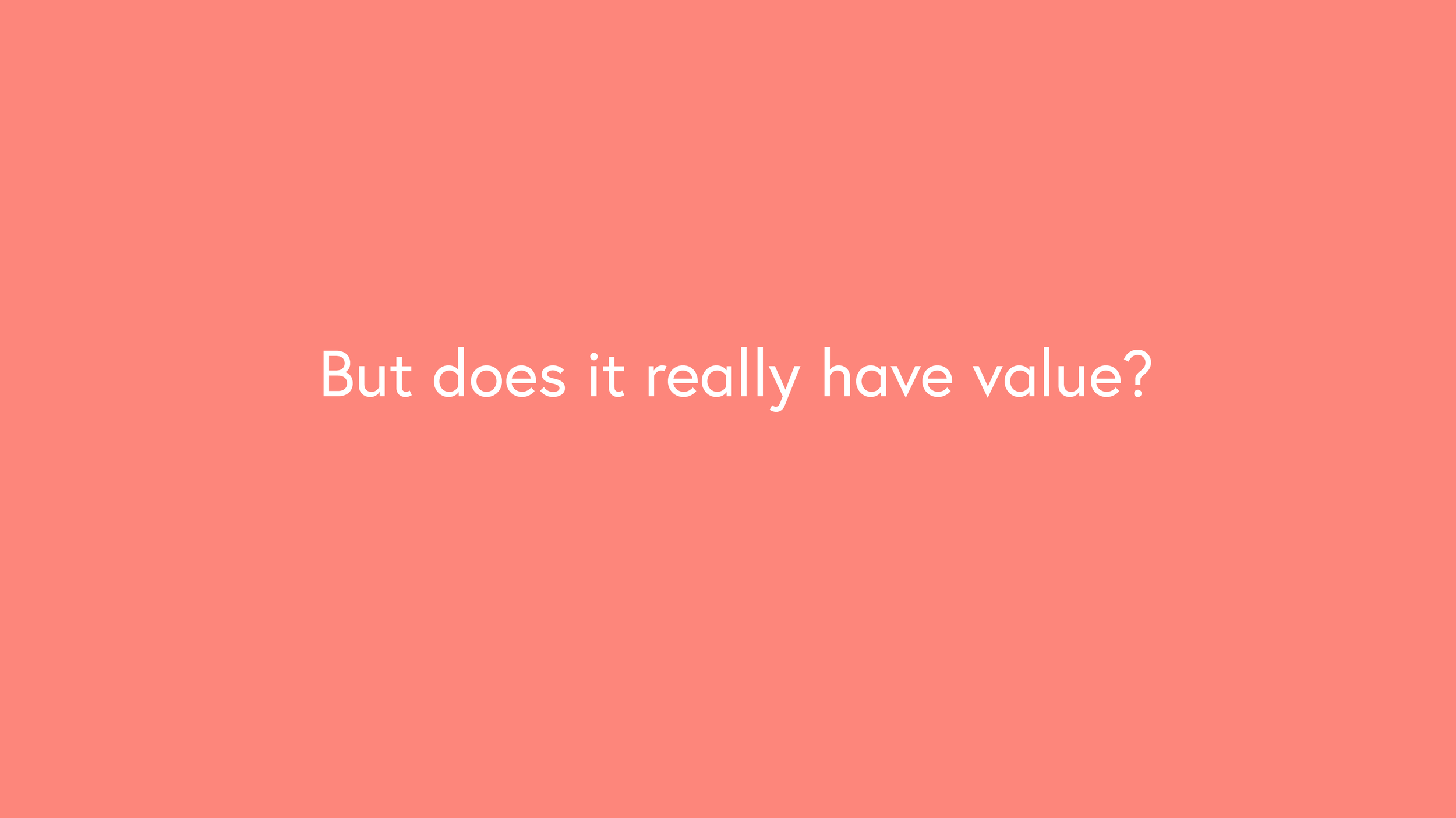 Does bitcoin have value?