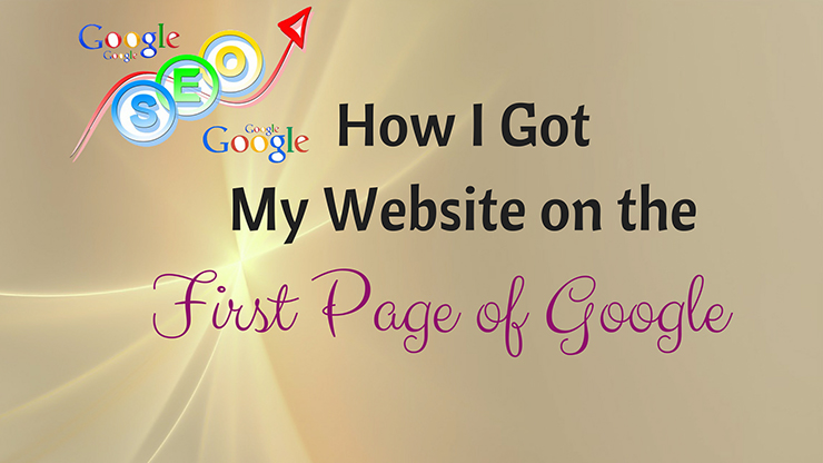 How I Got My Website on the First Page of Google.jpg