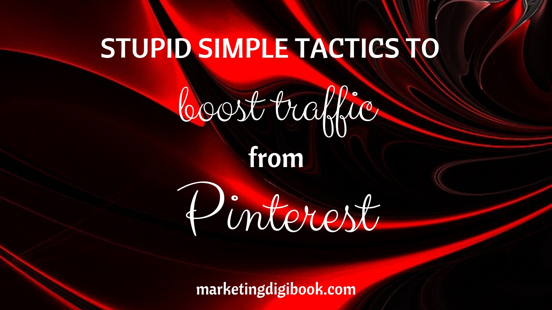Pinterest marketing Increase traffic from Pinterest strategies