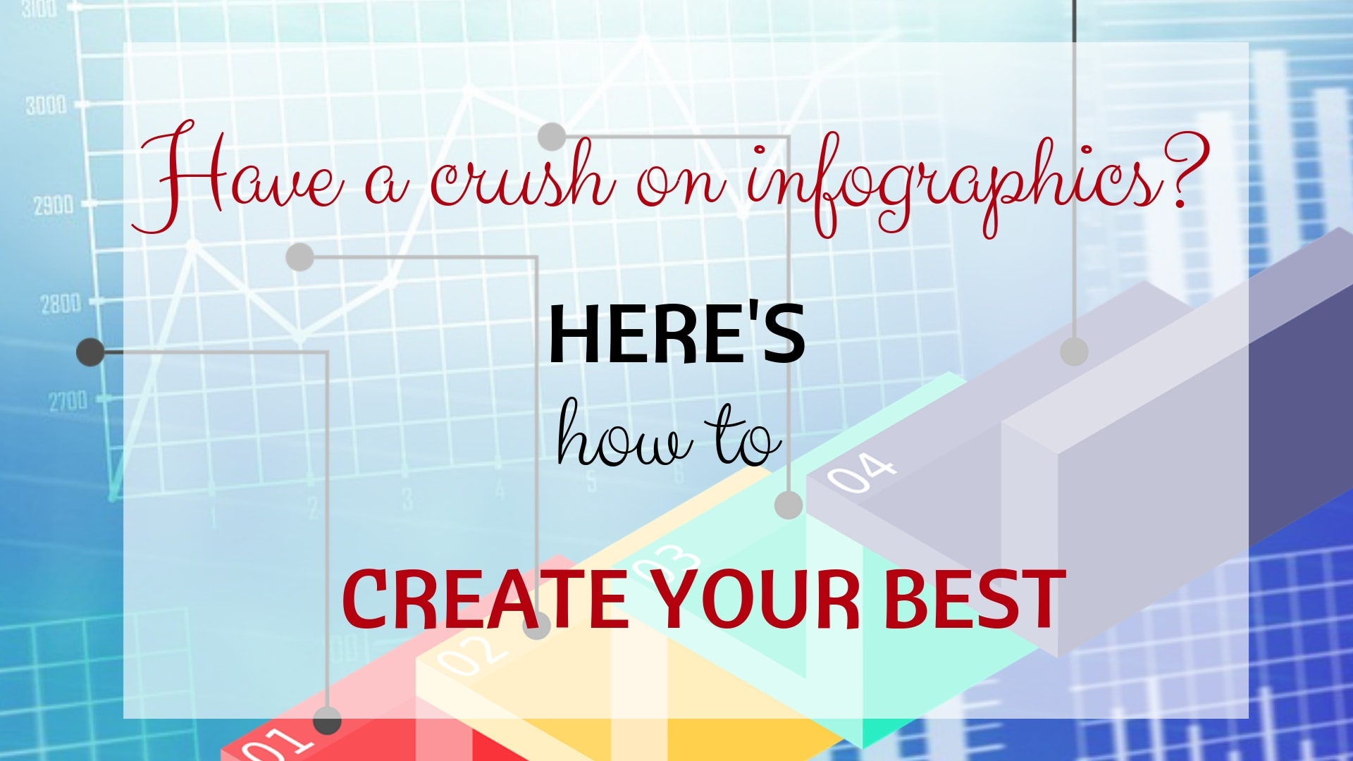 Tools and tips to create the best infographics