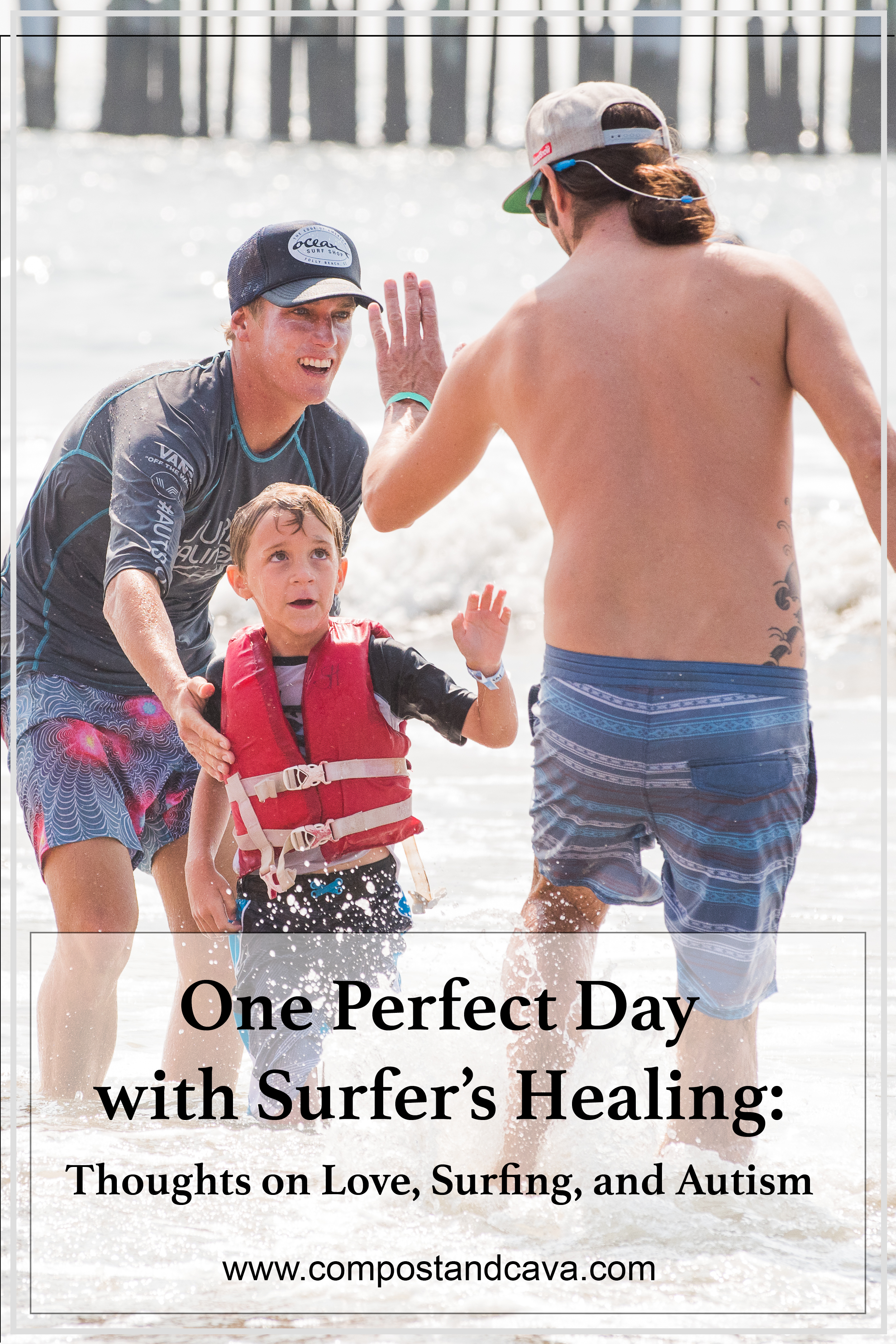 One Perfect Day with Surfer's Healing: thoughts on love, surfing, and autism.