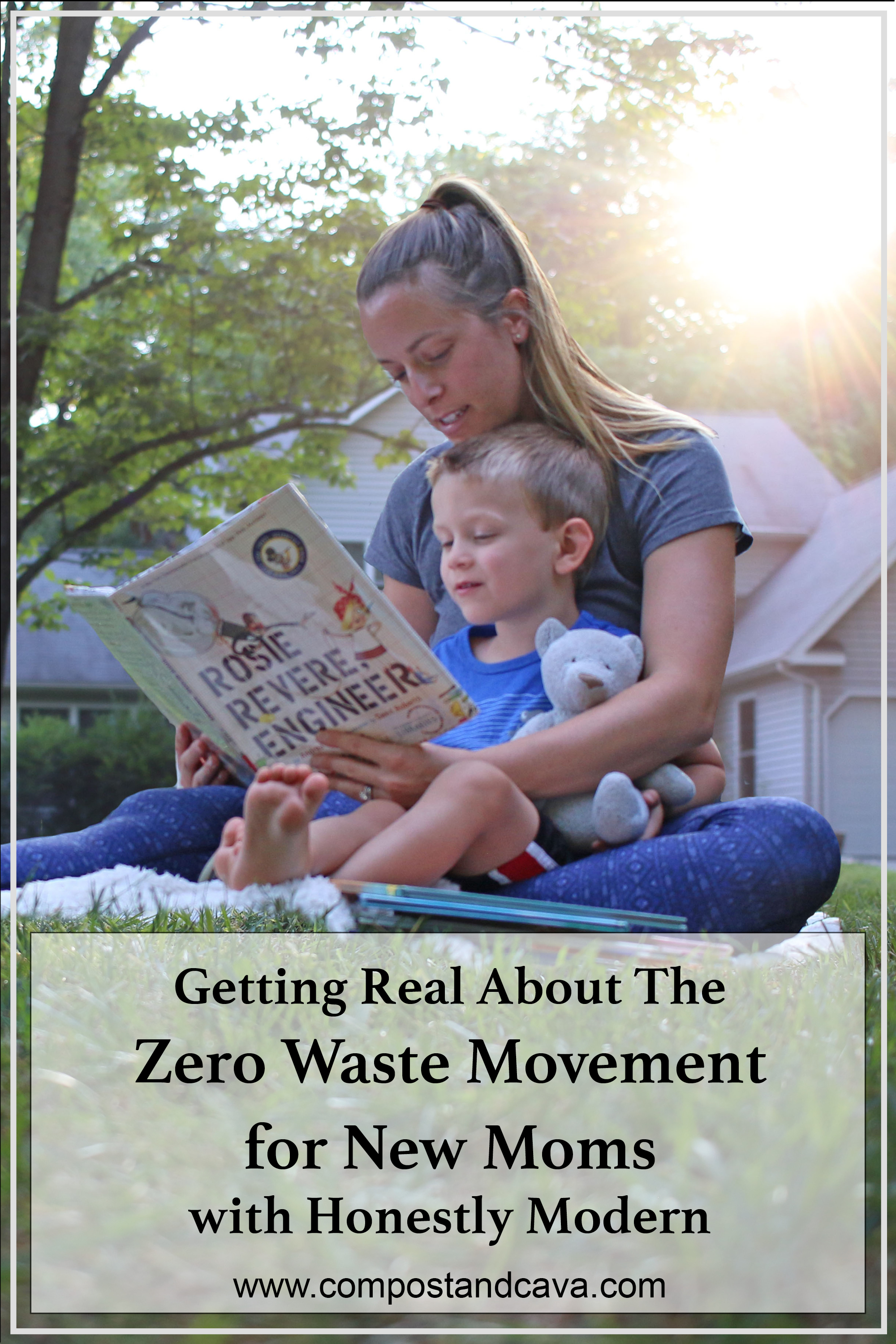 Getting Real About The Zero Waste Movement for New Moms with Honestly Modern