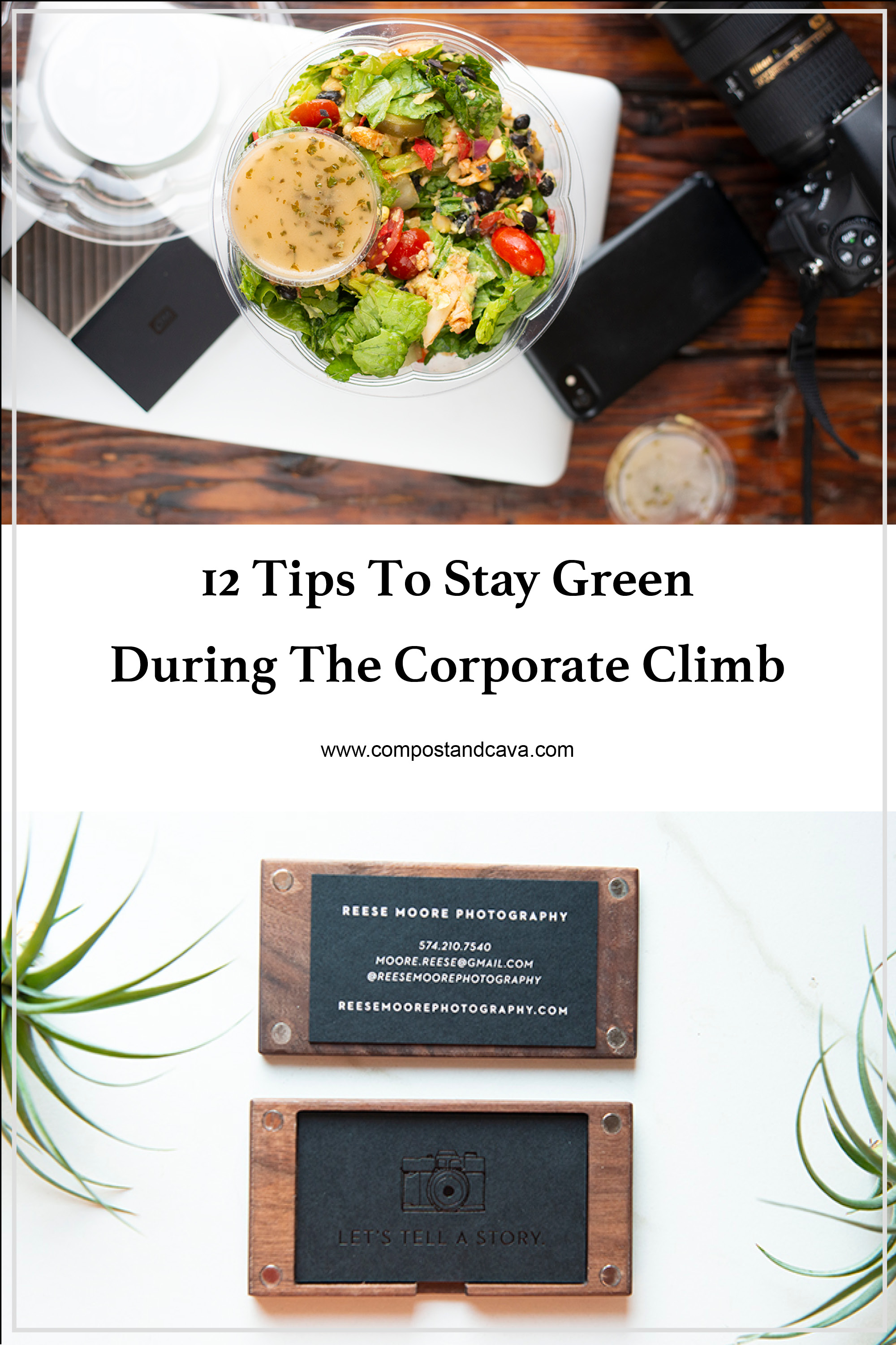 12 Tips To Stay Green During The Corporate Climb
