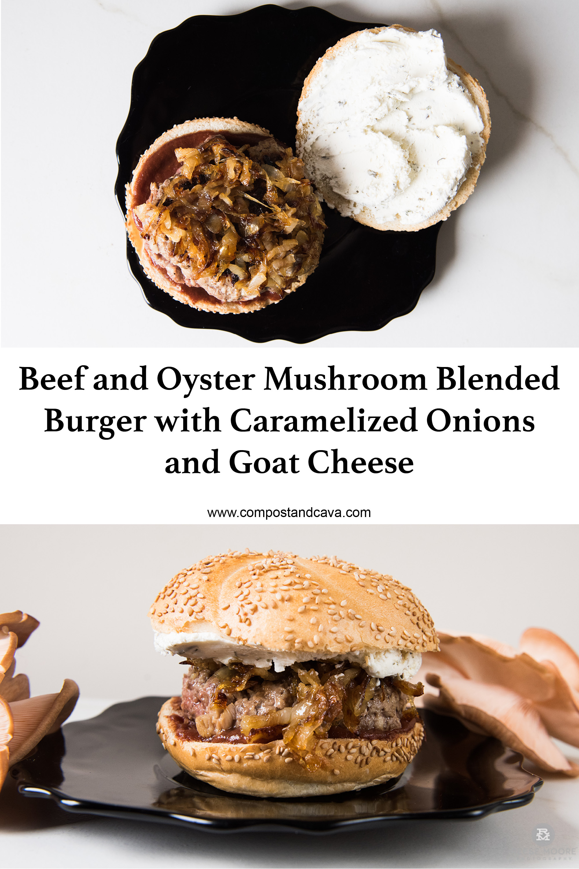Blended Burger Recipe- Beef and Oyster Mushroom Burger with Caramelized Onions and Goat Cheese.jpg