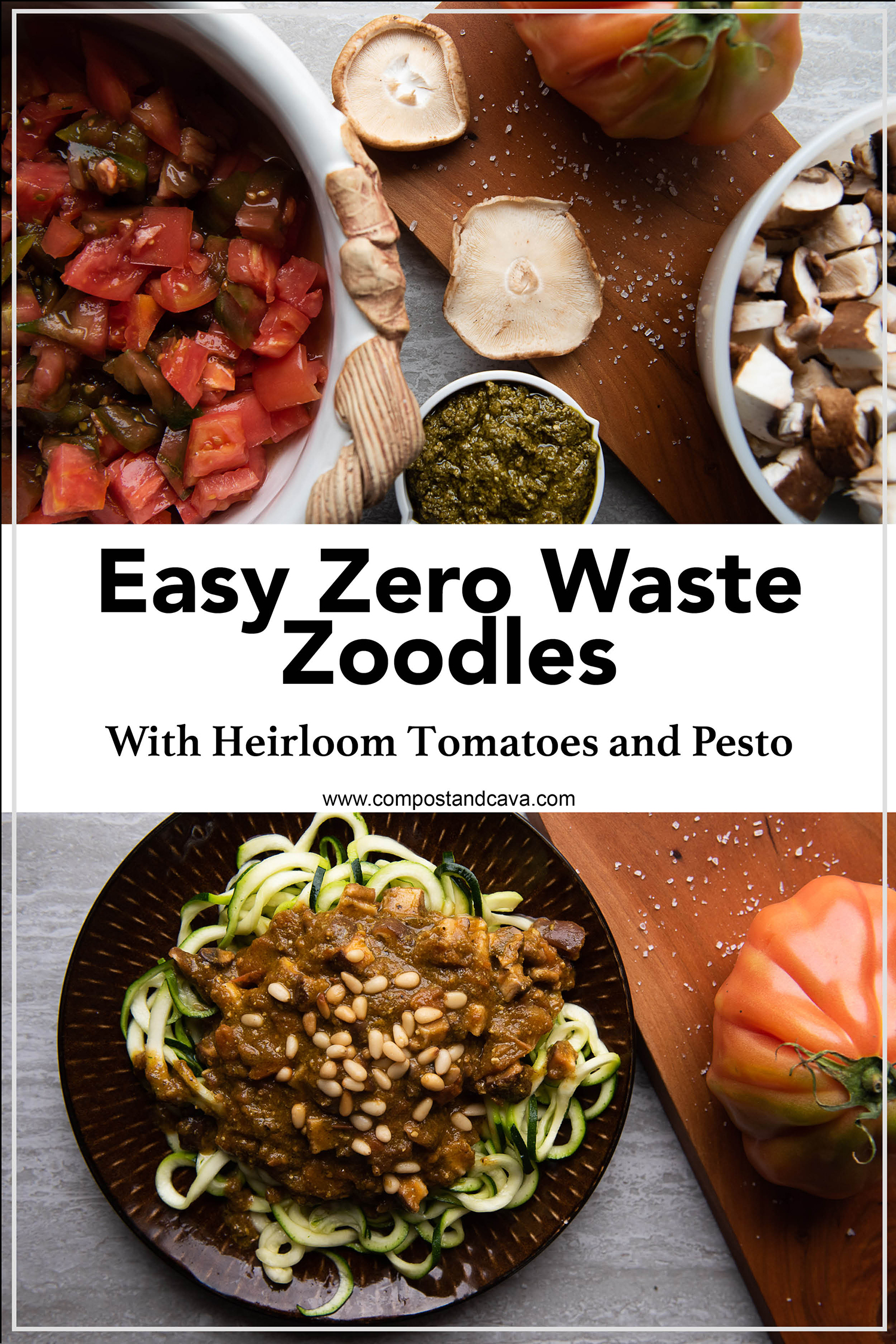 Easy Zero Waste Zoodles  With Heirloom Tomatoes and Pesto