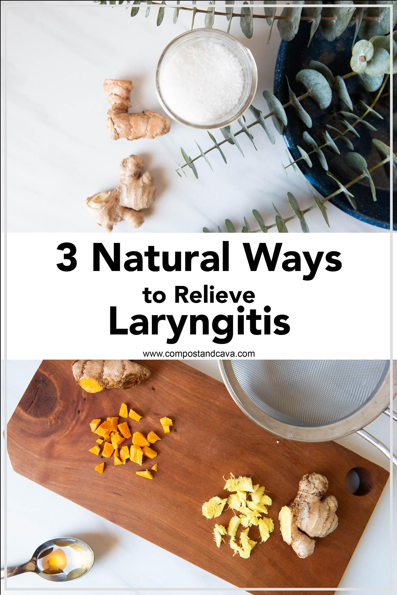 3 Holistic Ways to Relieve Laryngitis