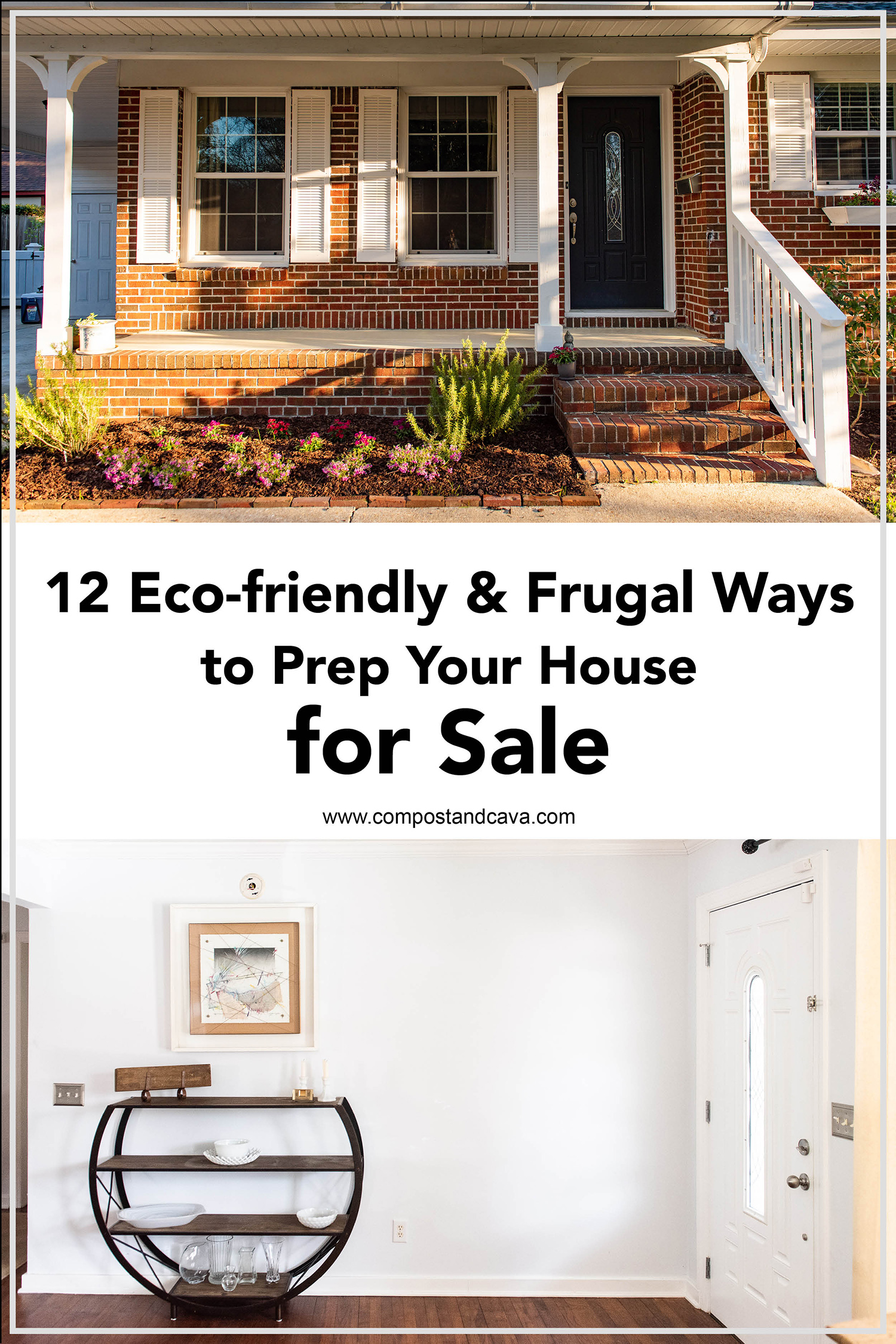 12 Eco-friendly and Frugal Ways to Prep Your House for Sale