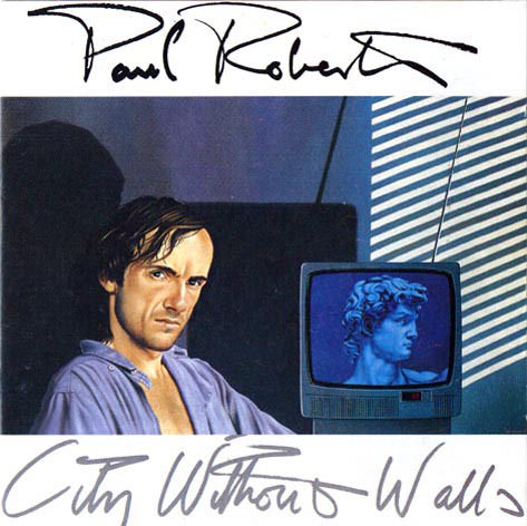 city without walls  Solo album, 1985, Sonet Records. No longer available.