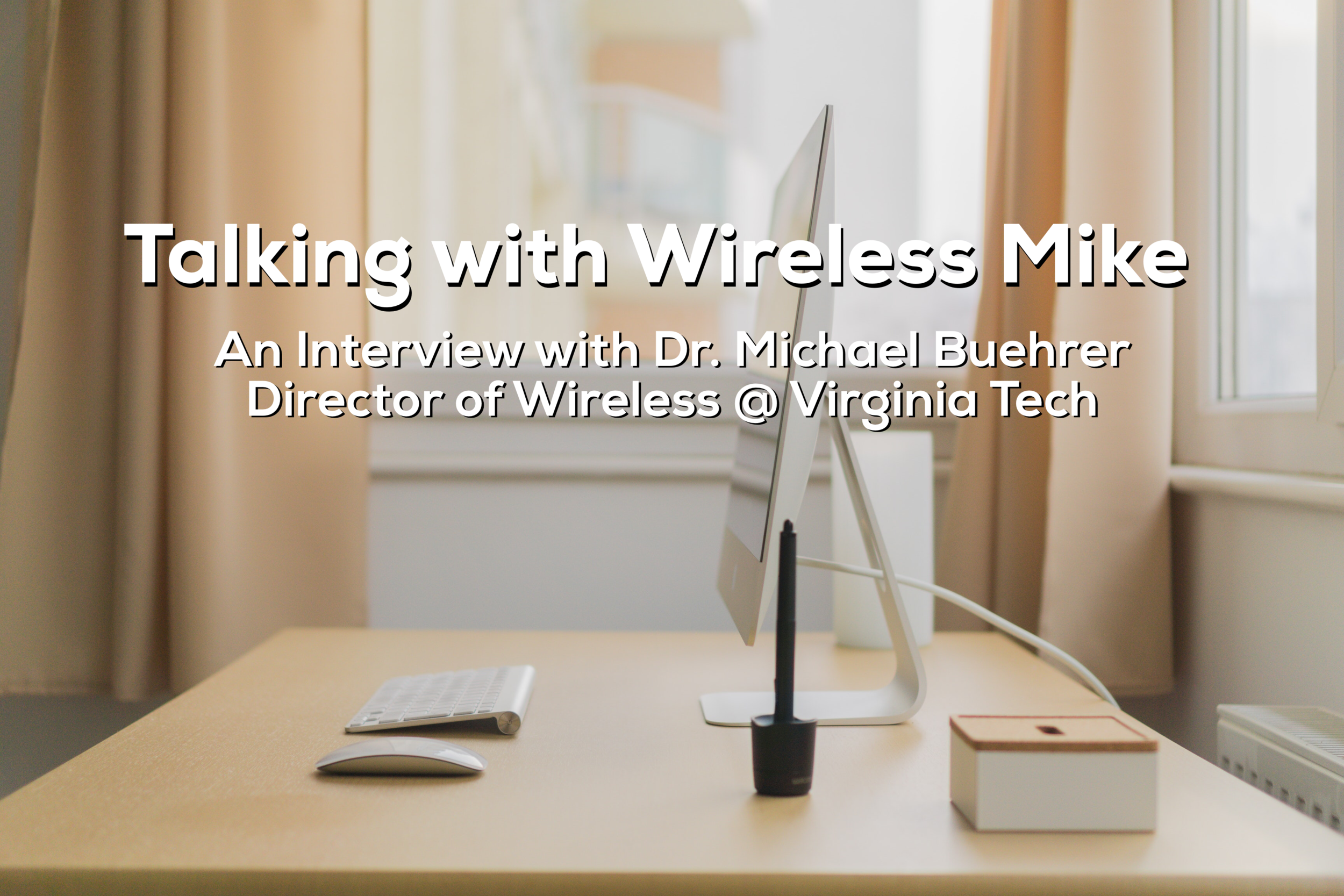 Reid and Jesse interview Dr. R. Michael Buehrer for his thoughts on technology and faith