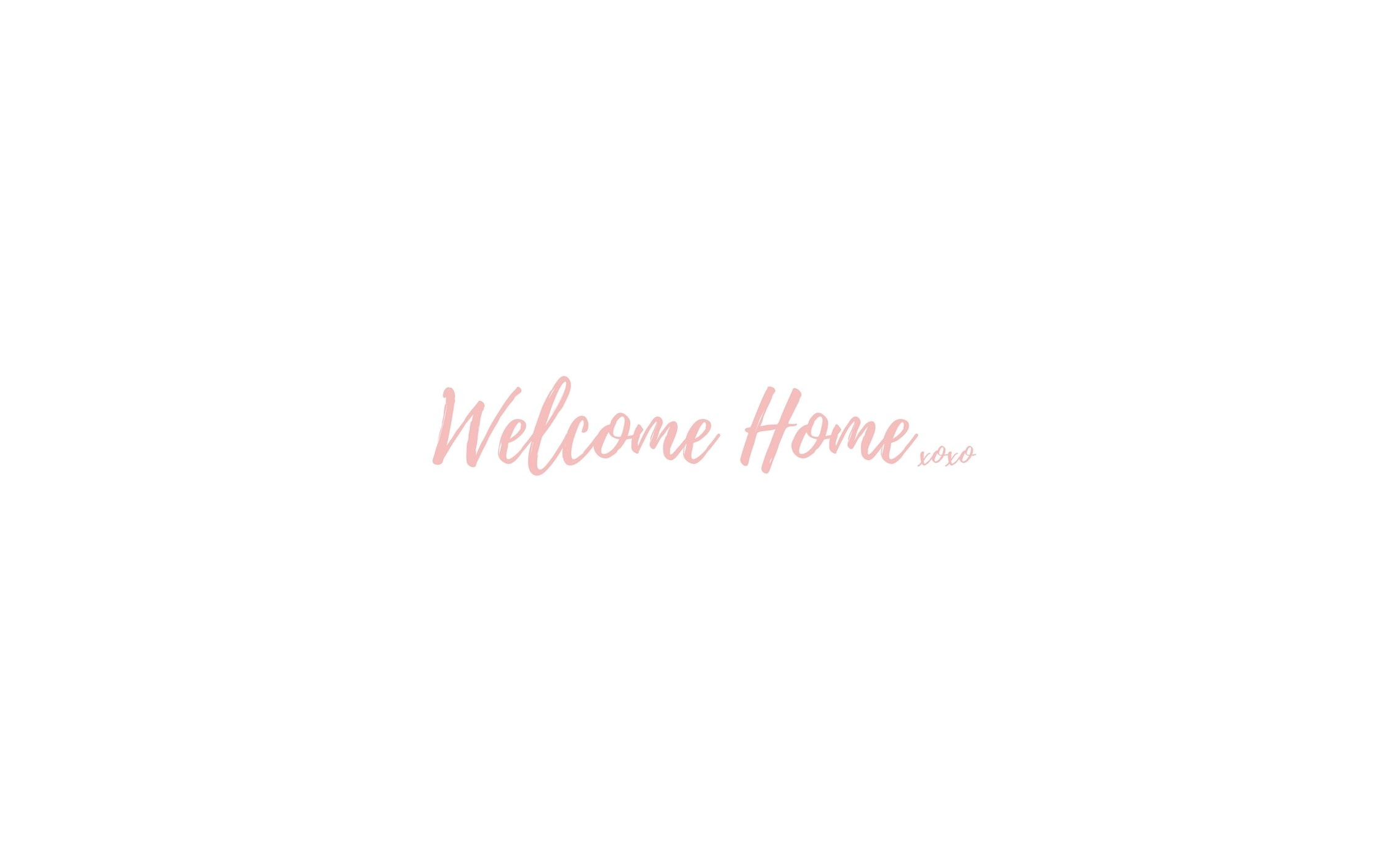 Welcome Home... copy.jpg