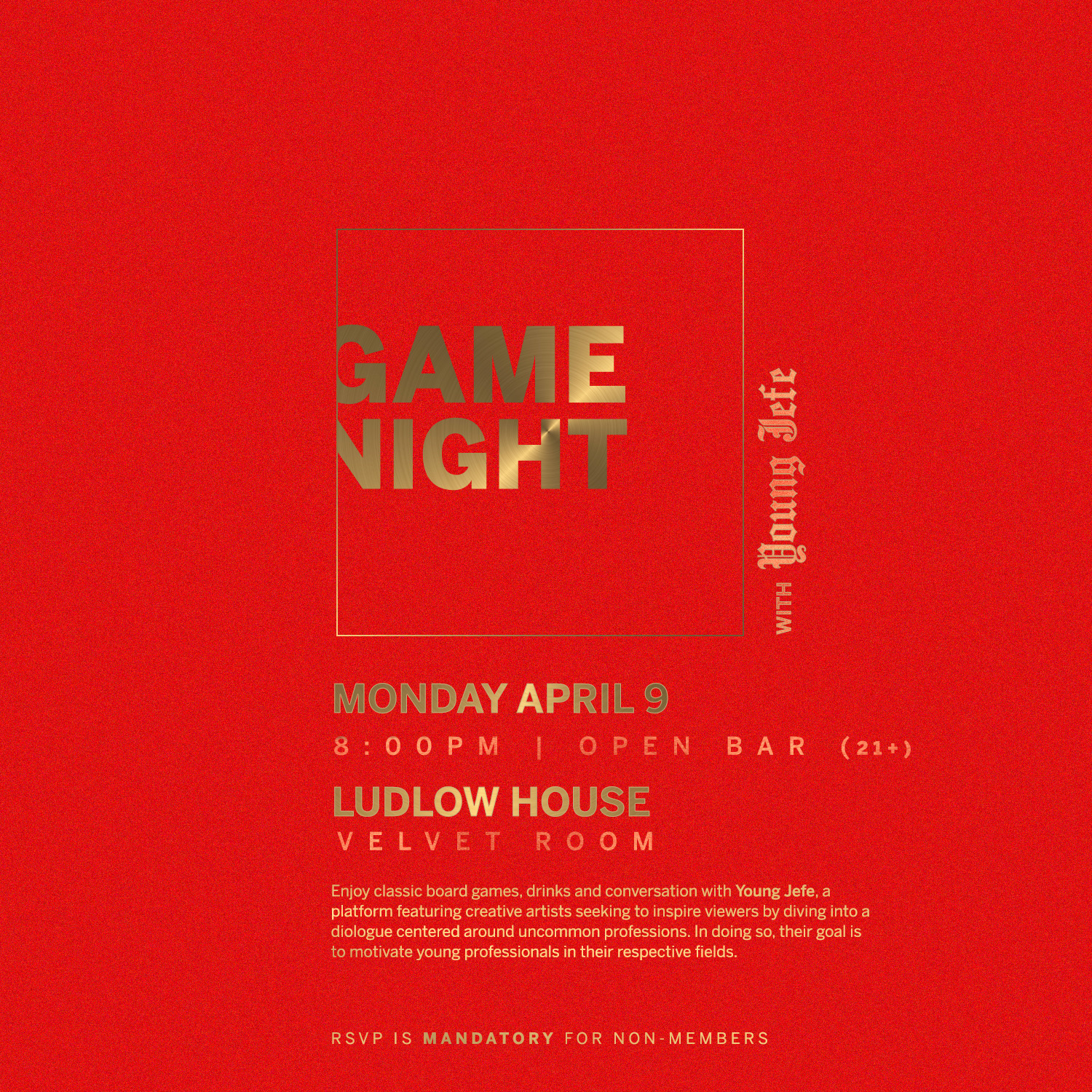 Young Jefe X Ludlow House Game Night (Event Playlist  Here )  April 9, 2018