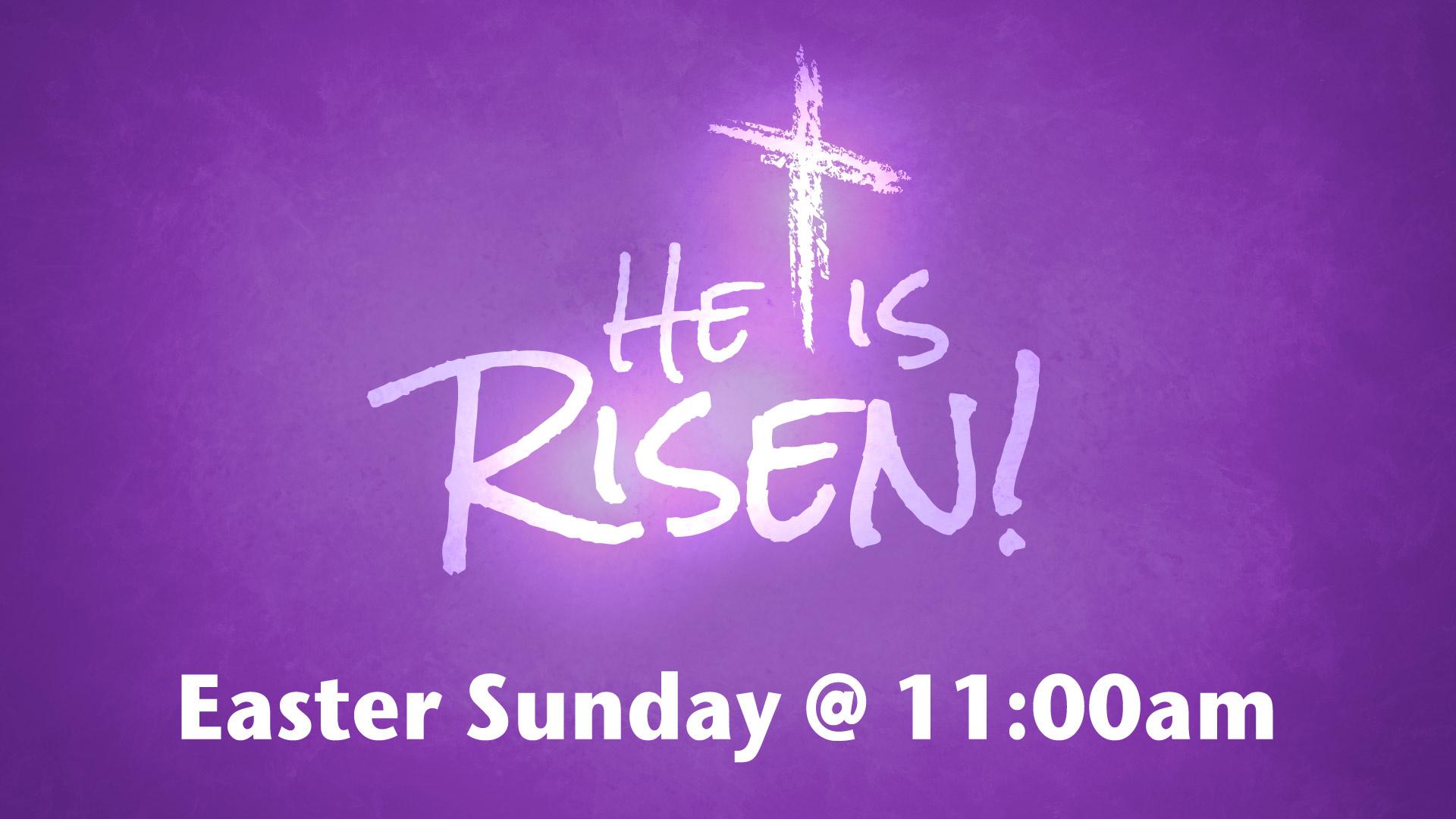 he-is-risen-easter-sunday-2018.jpg