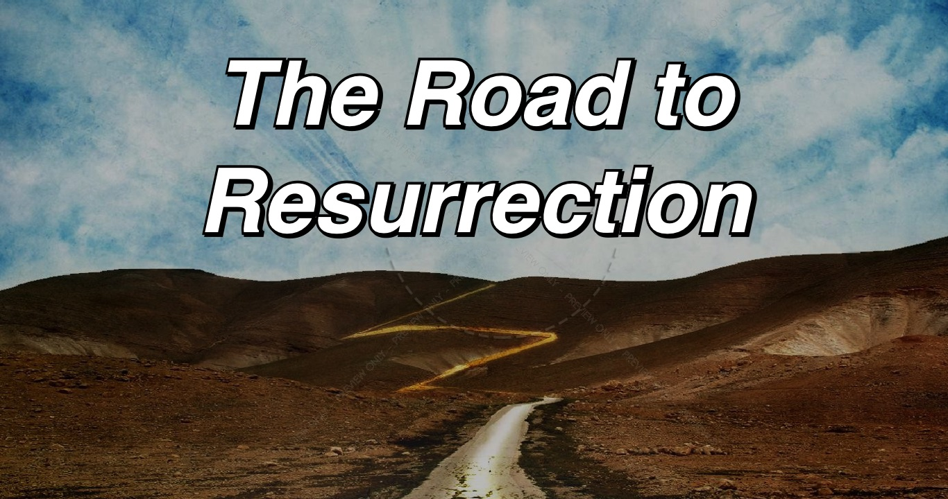 The-Road-to-Resurrection-title-slide.jpg