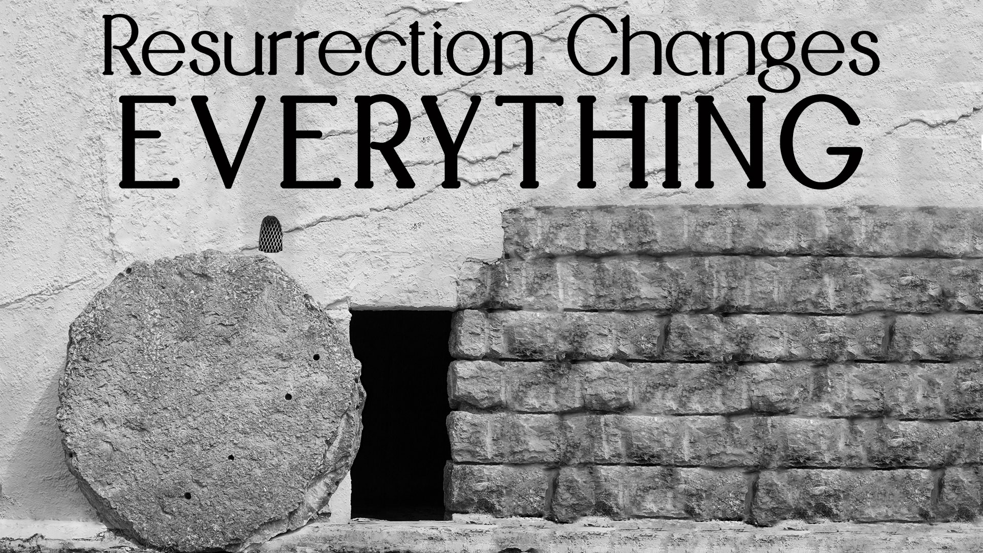 resurrection-changes-everything.jpg