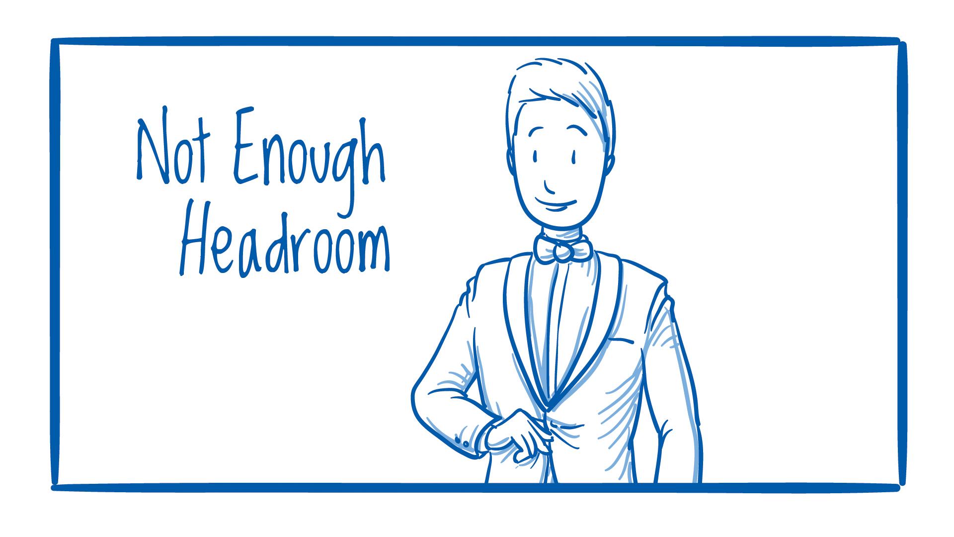 Too Much Headroom.jpg