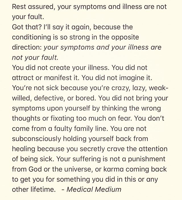 An important reminder and excerpt from @medicalmedium Thyroid Healing book on The Blame Game. It's so easy to do - to look for blame - especially in our weak moments of not feeling well. I keep coming back to this excerpt often as a reminder. I do believe there is a spiritual reason behind everything we go through and we need to be open to that, but blaming ourselves or others won't help that process of learning and growth. Everything is happening for me and eventually I will come to understand why. Update on my autoimmune journey in my stories today. Go check it out and my take on the importance of testing. I'd love to know if anyone has gone through something similar and would like to share their realizations. 💛💫💪🏼 #cleanlysimple #cleanlyconscious #healinghashimotos #medicalmedium