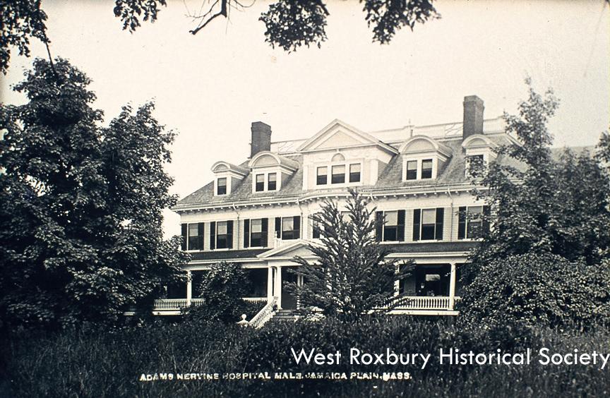 Adams-Nervine Hospital, Centre St. courtesy of West Roxbury Historical Society.