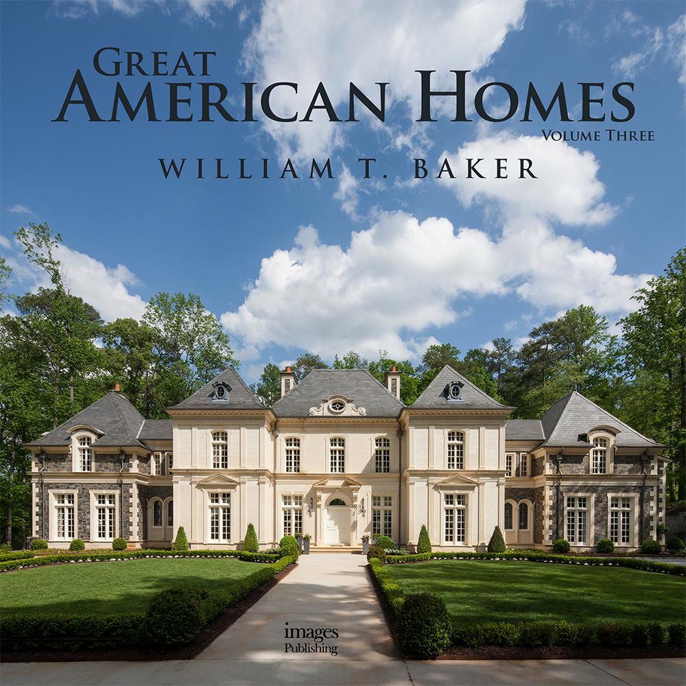 Great American Homes Volume III