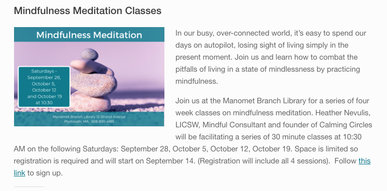 https://www.plymouthpubliclibrary.org/blog/2019/09/14/mindfulness-meditation-classes/