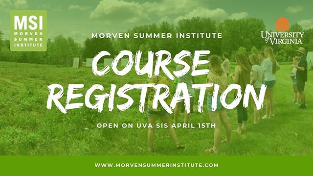 If you're interested in taking an MSI course or need 3 credits in 10 days, sign up now on SIS! For course numbers, go to morvensummerinstitute.com!