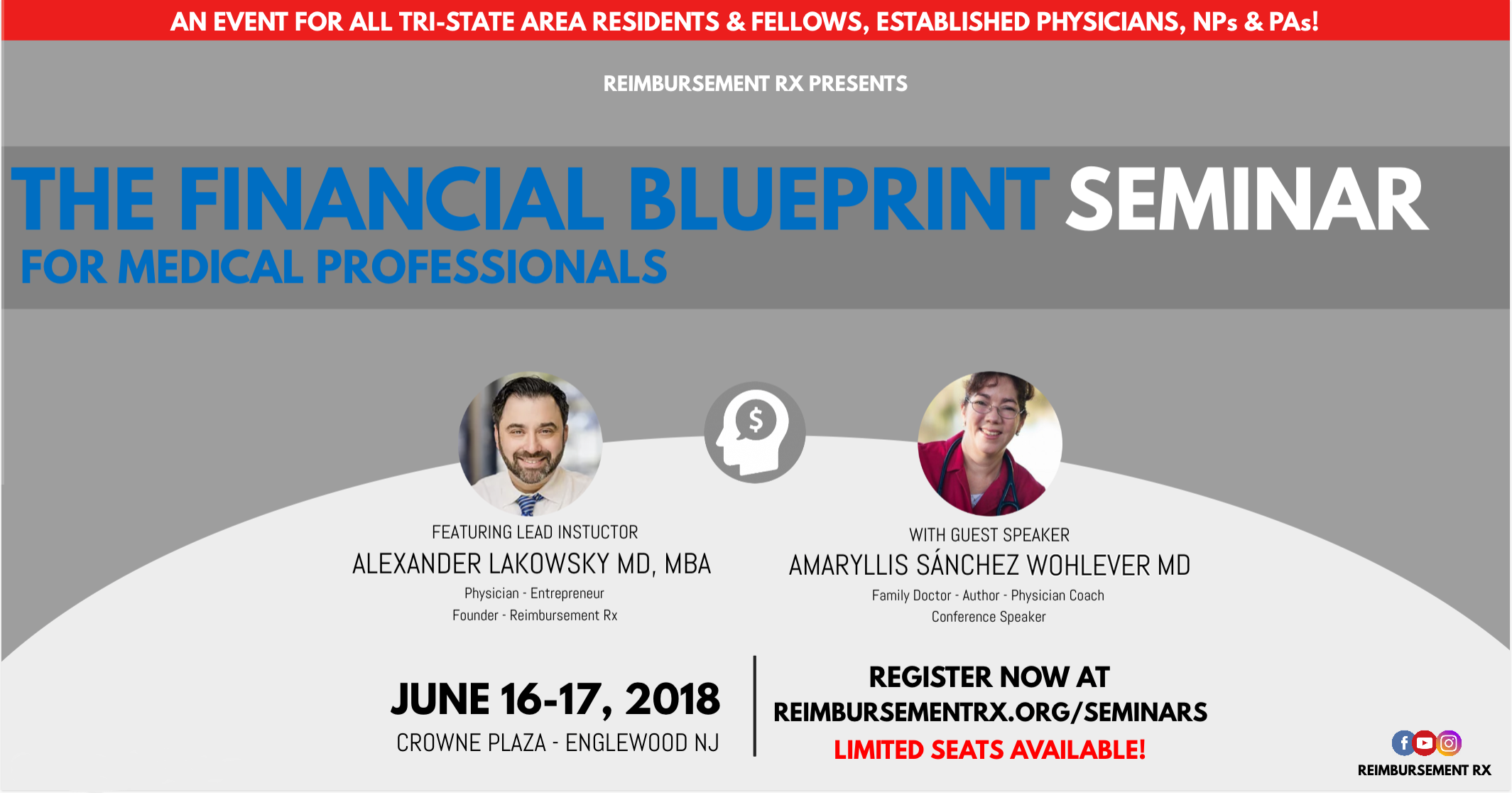 The Financial Blueprint Seminar for Medical Professionals - Coming to the NYC AREA - June 16-17th, 2018