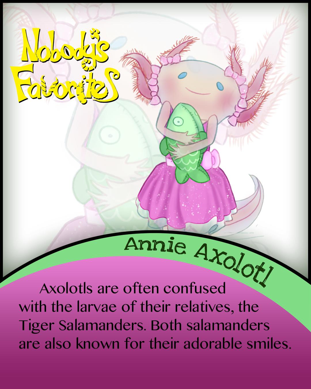 Annie Axolotl - Fact 1