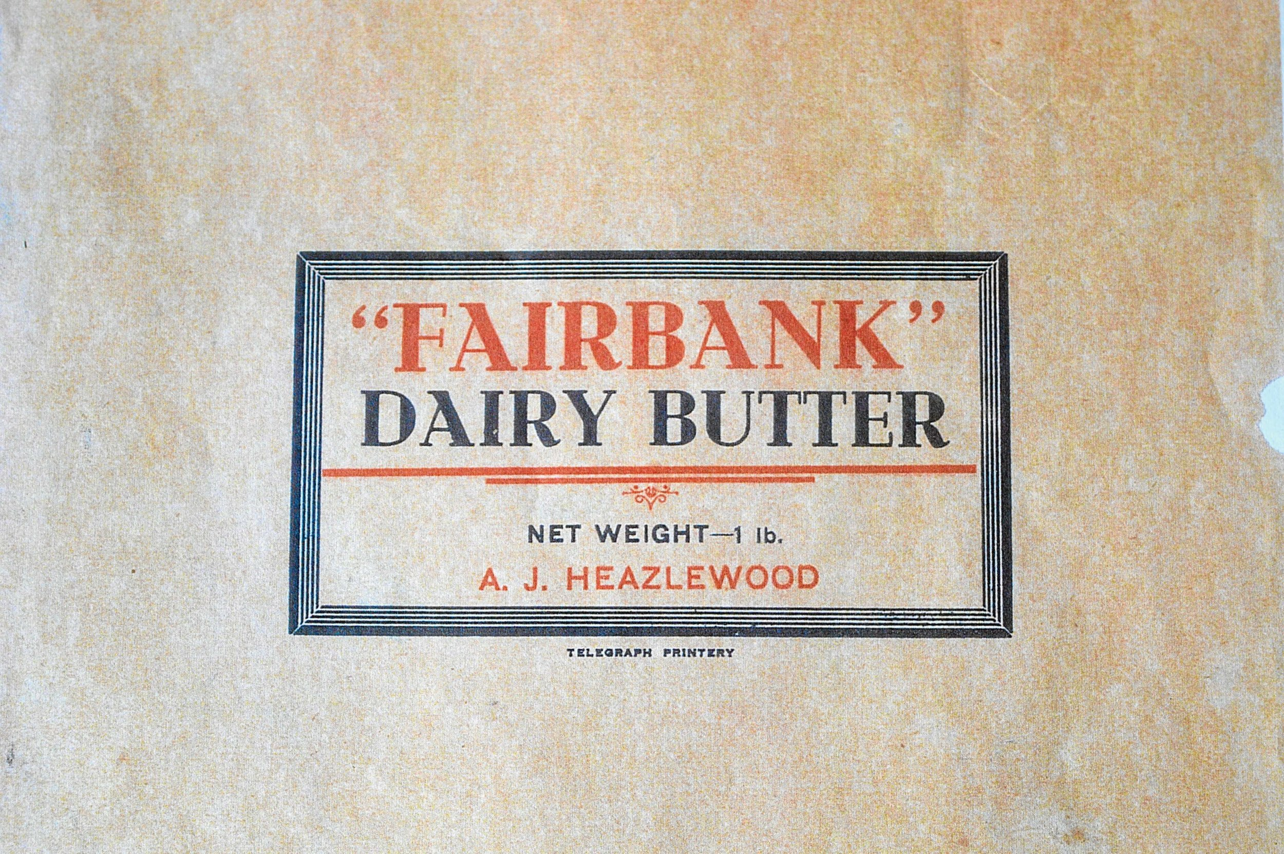 • The Heazlewoods made butter referred to as 'Fairbank', which has become the Springfield property's namesake.