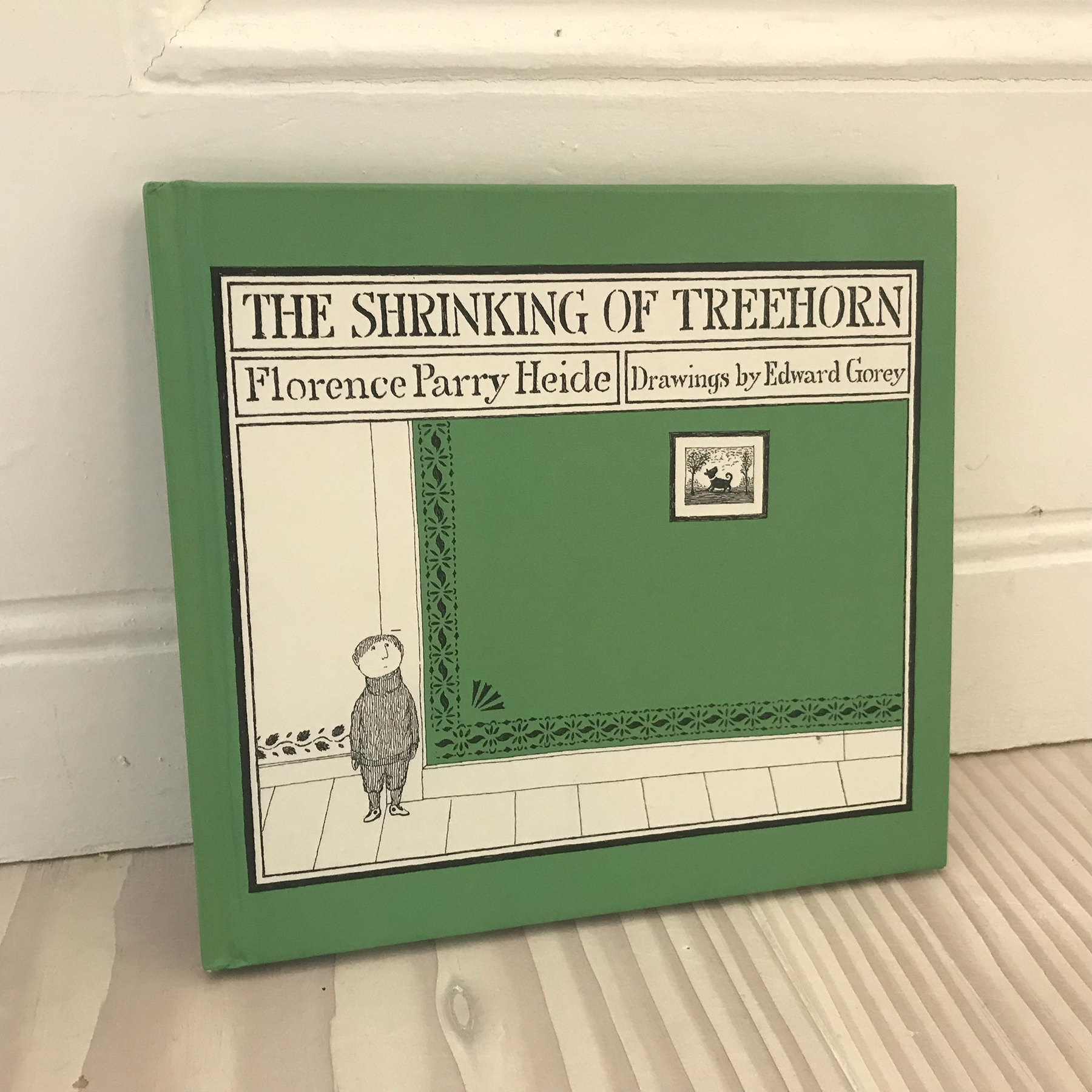 """The Shrinking of Treehorn  (Florence Parry Heide – writer;Edward Gorey – illustrator).I first discovered  The Shrinking of Treehorn  when I was ten, my headmistress read it to the whole school.It is a perfect story for any age, very funny, very clever with beautifully strange illustrations, and there is a touch of the subversive about it. I loved it, my class loved it, my headmistress loved it.If it is possible to have such a thing as one favourite book, then this might be it. I never tire of reading it or of looking at the drawings, and it has been a huge influence on my work.A few years ago I got a parcel in the post, inside was a copy of The Shrinking of Treehorn, inscribed with the words, """"thank you for liking Treehorn and saying so! Florence Parry Heide, a Clarice Bean fan"""" .It is one of my most treasured possessions."""