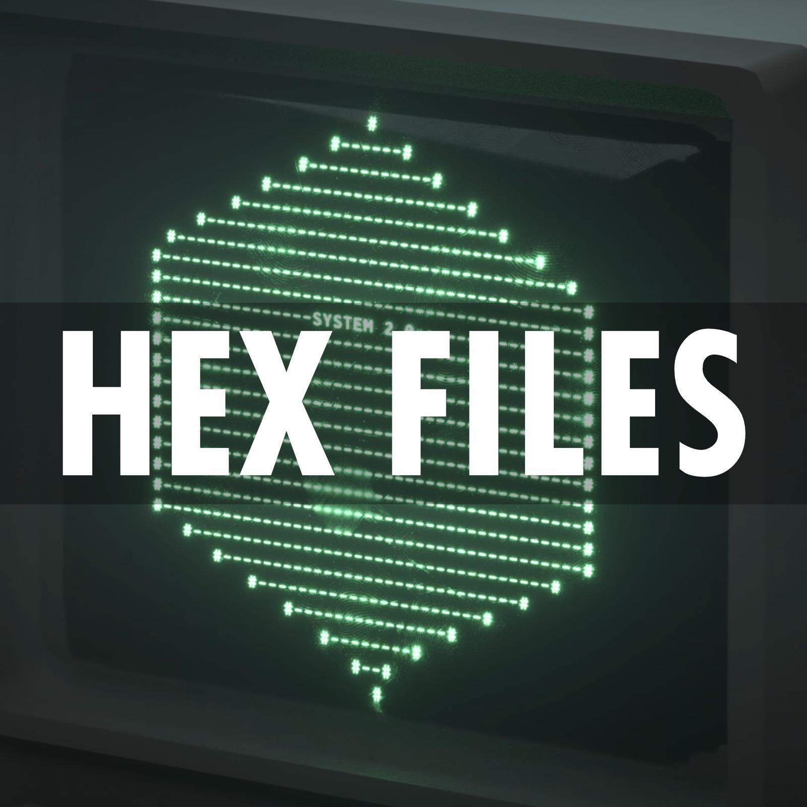 Hex Files.jpg