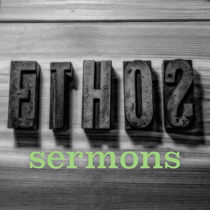 Ethos-Sermons.jpg